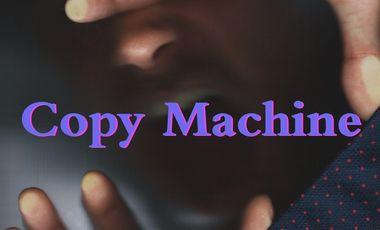 Visuel du projet Copy Machine / Film Court