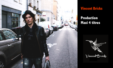Project visual Vincent Bricks - Production Maxi 4 titres