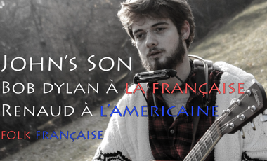 Visuel du projet John's son : Du Bob Dylan à la française, du Renaud à l'Américaine!