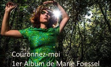 Project visual Couronnez-moi, le tout premier album de Marie Foessel !