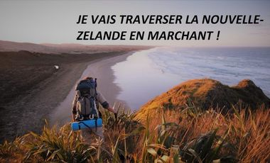 Visueel van project Je vais traverser la Nouvelle-Zélande en marchant !