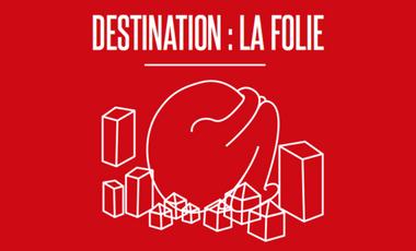 Visueel van project Destination: la folie