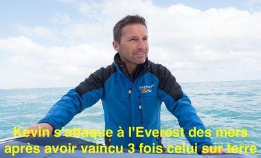 Project visual Kevin s'attaque à l'Everest des mers après avoir vaincu 3 fois celui sur terre