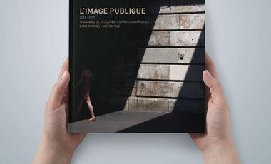 Project visual L'image publique: 10 années de découvertes photographiques