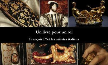 Visueel van project Un livre pour un roi : François Ier et les artistes italiens
