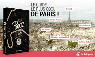 Visueel van project Le guide Paris des 1000 lieux cultes de films, séries, musiques, bd et romans