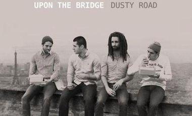"""Visuel du projet Upon The Bridge - """"Dusty Road"""" 1er EP"""