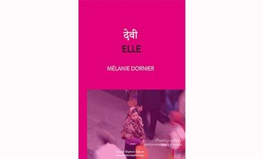 Visueel van project ELLE- देवी - MÉLANIE DORNIER - CORRIDOR ELEPHANT ÉDITIONS