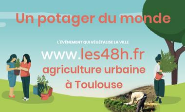 Visueel van project Les 48H de l'Agriculture Urbaine à Toulouse