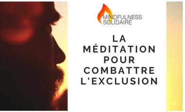 Visueel van project Mindfulness Solidaire: la méditation pour combattre l'exclusion