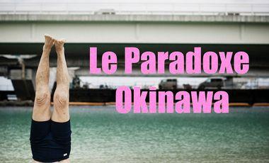 Project visual Le paradoxe Okinawa