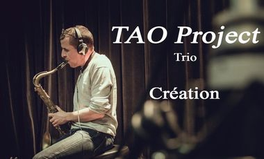 Visuel du projet TAO Project - Trio    /  Création