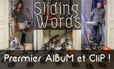 Project visual * Sliding Words - Financement d'ALBUM et CLIP *