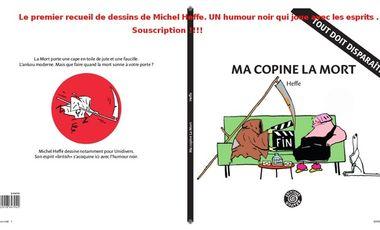 Visueel van project Ma copine la Mort ! Un livre de dessins de Michel Heffe