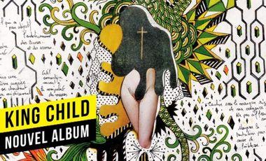 Visueel van project King Child : nouvel album