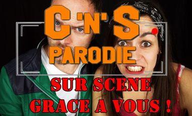 Visueel van project C'n'S Parodie SUR SCENE GRACE A VOUS!!