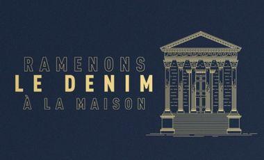 Visueel van project Retissons le Denim dans sa ville d'origine: Nîmes.