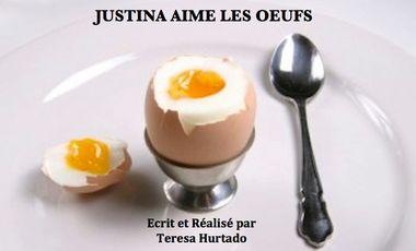 Project visual Justina aime les oeufs / Justina likes eggs
