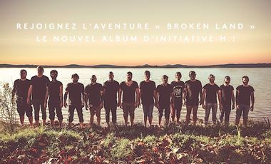 Project visual Rejoignez l'aventure Broken Land : le nouvel album d'INITIATIVE H !