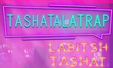 Visuel du projet Labitsh Tashat - Tashatalatrap