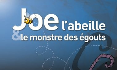 Visuel du projet Joe l'abeille et le monstre des égouts : conte musical jeune public 3/7 ans