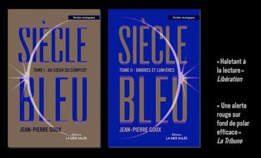 Visuel du projet Nouvelle édition de Siècle bleu : un thriller écologique visionnaire
