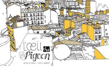 Visuel du projet L'Oeil du Pigeon dans les 19e, 18e, 11e et 10e arrondissements