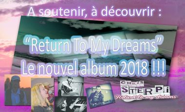 """Project visual Sterpi """"Return to my Dreams"""" nouvel album !"""