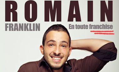 Visueel van project Romain Franklin, En toute Franchise ! (One Man Show)