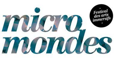 Project visual Micro Mondes - festival des arts immersifs