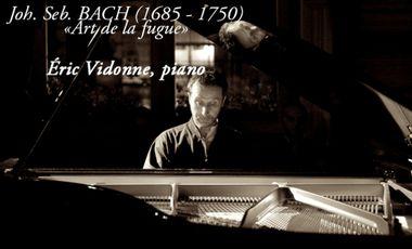 Project visual Art de la fugue (J.S. Bach) - Éric Vidonne (piano)