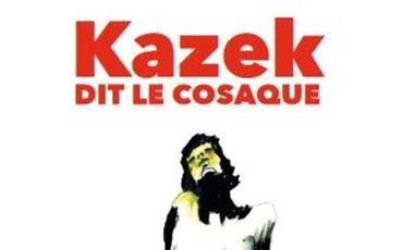 Project visual Kazek dit le cosaque