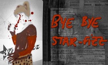 Visuel du projet Bye Bye STAR-FIZZ