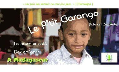 """Visuel du projet """"Le Ptit Garango"""" - Le 1ier café des enfants à Madagascar"""