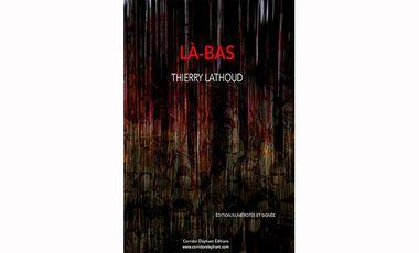 Visuel du projet LÀ-BAS, le livre photographique de Thierry Lathoud