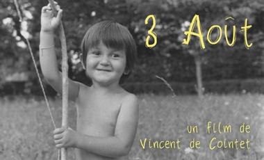 Visuel du projet 3 août, un court-métrage de Vincent de Cointet