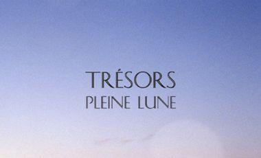 """Project visual Film """"Pleine Lune"""" by Trésors"""