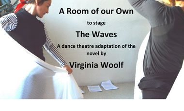Project visual A Room of our Own - Creating the stage adaptation of The Waves by Virginia Woolf