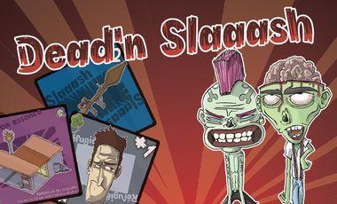 Project visual Dead'n Slaaash, le jeu de cartes fun et gore