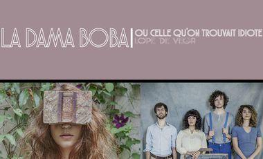 Visueel van project La Dama Boba pour la première fois en France !