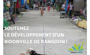 Project visual Soutenez le développement d'un bidonville de Rangoon !