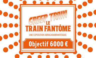 Visueel van project CREEP TRAIN - le Train Fantôme : l'exposition