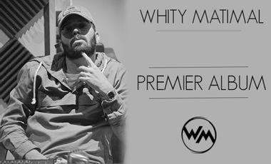 Visueel van project WHITY MATIMAL - Réalisation du Premier Album.