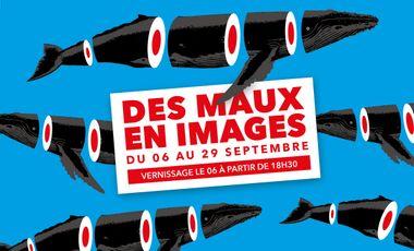 """Visuel du projet Exposition """"Des Maux en Images"""""""