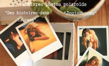 """Visueel van project Livres photos polaroïds """"Des histoires dans la peau"""" et """"Jouissances"""""""
