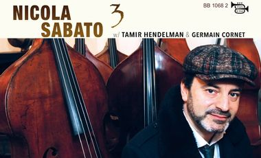 "Visuel du projet Nicola Sabato Trio feat Tamir Hendelman & Germain Cornet ""BASS TALES"""