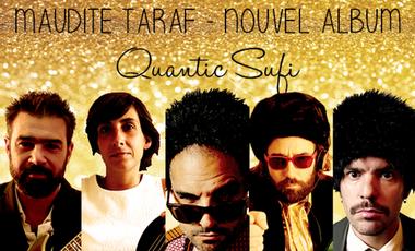 Project visual Maudite Taraf « Quantic Sufi » | Nouvel album !