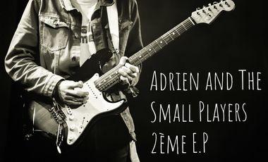 Visueel van project Adrien & The Small Players - 2ème E.P.