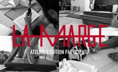 Project visual LA MARGE, atelier d'édition participatif