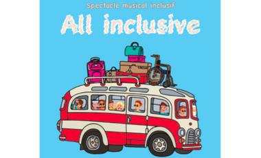 "Visueel van project Spectacle musical : ""All Inclusive"""